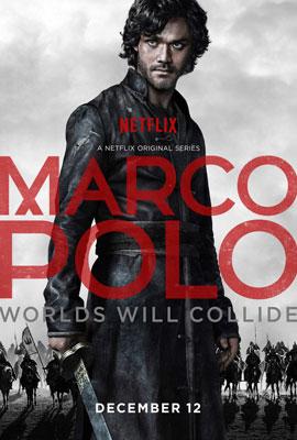 Марко Поло / Marco Polo (2014) сериал